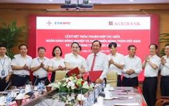 Agribank và EVNNPC nâng tầm hợp tác