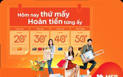 Chi tiêu thẻ quốc tế MSB, tận hưởng trọn vẹn ưu đãi 7 ngày trong tuần