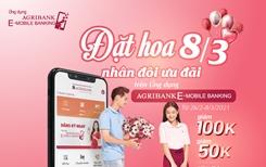 Đặt hoa 8 3 - Nhân đôi ưu đãi trên ứng dụng Agribank E - Mobile Banking