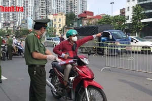 Quân dân Thủ đô đồng lòng chống dịch: Gieo quyết tâm, gặt bình an