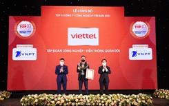 Năm thứ 4 liên tiếp Viettel đứng đầu bảng xếp hạng công ty CNTT - viễn thông uy tín nhất Việt Nam năm 2021