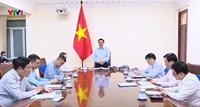 Kết luận của Thủ tướng Chính phủ Phạm Minh Chính tại cuộc họp trực tuyến với các tỉnh Sóc Trăng, Cà Mau và Phú Thọ